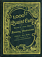 One Thousand Quaint Cuts by Andrew White…