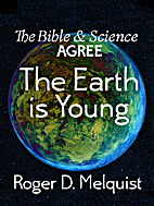 The Bible & Science Agree: The Earth is…