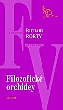 Filozofické orchidey by Richard Rorty