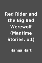 Red Rider and the Big Bad Werewolf (Mantime…