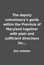 The deputy commissary's guide within the…