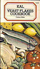 The Yeast Flakes Cookbook by Carlson Wade