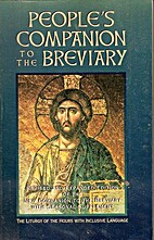 People's Companion to the Breviary,…