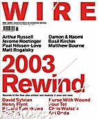 The Wire, Issue 239 by Periodical / Zine