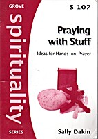 Praying with Stuff: ideas for hands-on…