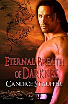Eternal Breath of Darkness by Candice…