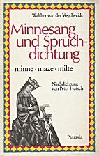 Minnesang und Spruchdichtung by Walther von…