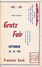 103rd Annual Gratz Fair, Premium Book, 1976.…