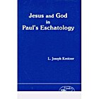 Jesus and God in Paul's Eschatology (JSNT…
