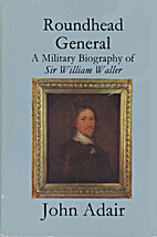 Roundhead general: a military biography of…