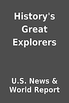 History's Great Explorers by U.S. News &…