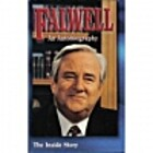 Falwell: An Autobiography by Jerry Falwell