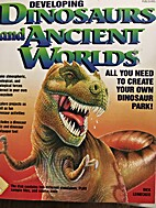 Developing Dinosaurs and Ancient Worlds/Book…