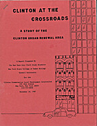 Clinton at the Crossroads : A Study of the…