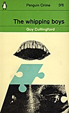 The Whipping Boys by Guy Cullingford