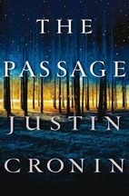 The Passage: A Novel by Justin Cronin