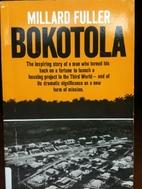 Bokotola by Millard Fuller