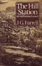 The Hill Station by J. G. Farrell
