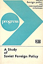 A study of Soviet foreign policy by I. D.…