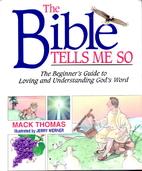 Bible Tells Me So by Mack Thomas