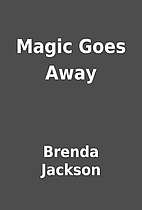 Magic Goes Away by Brenda Jackson