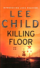 Killing Floor (Kindle Edition) by Lee Child