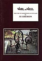 Whorl and Wheel by Su Grierson