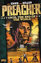 Preacher VOL 02: Until the End of the World…