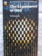 Our Experience of God by Hywel David Lewis