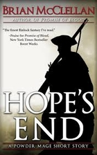 Hope's End (Powder Mage, #0.4) by Brian…