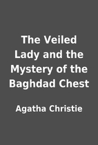 The Veiled Lady and the Mystery of the…