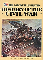 The Concise Illustrated History of the Civil…