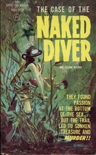The Case of the Naked Diver by Olin Ross