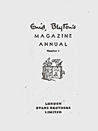 Enid Blyton's Magazine Annual No. 1 by Enid…