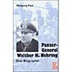 Panzer-General Walter K. Nehring. Eine…