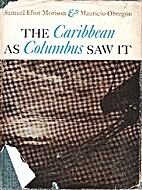 The Caribbean as Columbus saw it by Samuel…