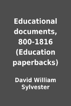 Educational documents, 800-1816 (Education…