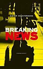 Breaking news by Dieter Ceustermans