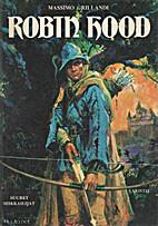 Robin Hood by Massimo Grillandi