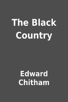 The Black Country by Edward Chitham