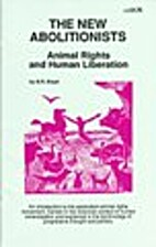 The New Abolitionists: Animal Rights and…