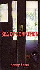 Sea of Confusion by Bob Fisher
