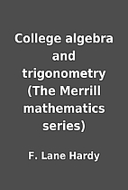 College algebra and trigonometry (The…
