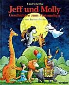 Jeff und Molly. Geschichten zum Mutmachen by…