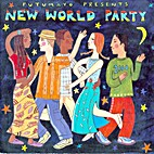 New World Party by New World Party Putumyo…