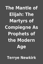 The Mantle of Elijah: The Martyrs of…
