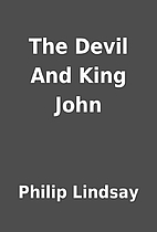 The Devil And King John by Philip Lindsay