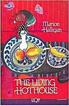 The living hothouse by Marion Halligan