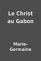 Le Christ au Gabon by Marie-Germaine