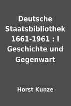 Deutsche Staatsbibliothek 1661-1961 : I…